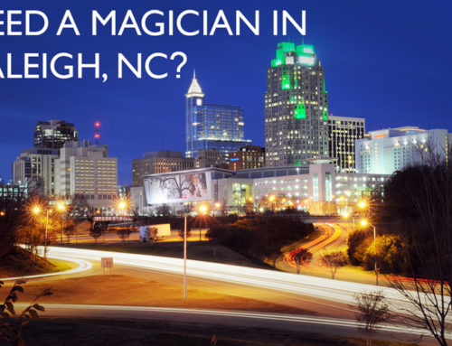 Magician in Raleigh, NC! Have the most talked about event of the year!