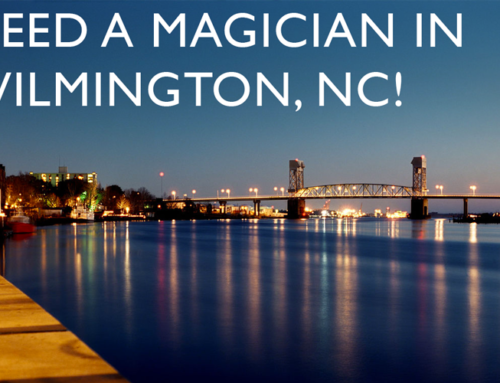Magician in Wilmington, NC! We LOVE this location!